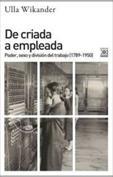 De criada a empleada. Poder, sexo y división del trabajo, 1789-1950