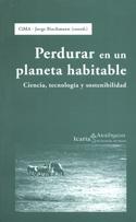 Perdurar en un planeta habitable. Ciencia, tecnología y sostenibilidad