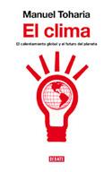 El clima. El calentamiento global y el futuro del planeta