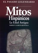 Mitos hispánicos. La Edad Antigua