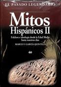 Mitos hispánicos. Folclore e ideología desde la Edad Media hasta nuestros días