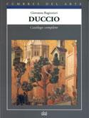 Duccio. Catálogo completo de pinturas