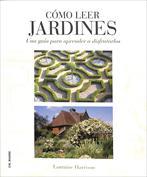 Cómo leer jardines. Una guía para entender los jardines
