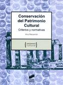 Conservación del patrimonio cultural. Criterios y normativas