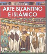 Arte Bizantino e Hislámico