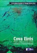 Cova de Eirós. Primeras evidencias de arte rupestre paleolítico en el noroeste peninsular