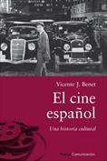 El cine español. Una historia cultural