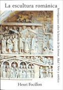 La escultura románica. Investigaciones sobre la historia de las formas