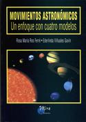 Movimientos astronómicos. Un enfoque con cuatro modelos