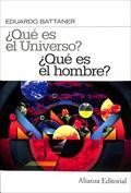 ¿Qué es el universo? ¿Qué es el hombre?