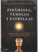 Pirámides, templos y estrellas. Astronomía y arqueología en el Egipto Antiguo