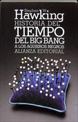 Historia del tiempo. El big bang a los agujeros negros