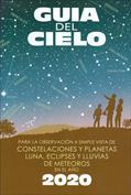 Guía del cielo, 2016. Para la observación a simple vista de constelaciones y planetas, luna, eclipses y lluvias