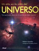 Un año en la vida del universo. Una guía para observar el cosmos en cada estación
