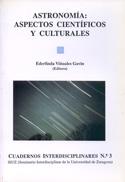 Astronomía. Aspectos científicos y culturales. El hombre y el universo