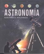 Astronomía. Guía para el aficionado