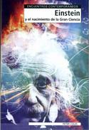Einstein y el nacimiento de la gran ciencia