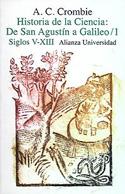 Historia de la ciencia. De San Agustín a Galileo. Siglos V-XIII