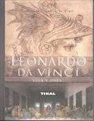 Leonardo da Vinci. Vida y obra