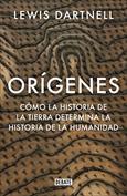 Orígenes. Como la historia de la tierra determina la historia de la humanidad
