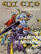 El Cid. Libro 4. La cruzada de Barbastro