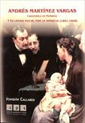 Andrés Martínez Vargas y su latido social por la infancia, 1861-1948
