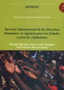 Derecho internacional de los derechos humanos, su vigencia para los estados y para los ciudadanos