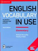 English Vocabulary in Use. Elementary. Book with Answers. Vocabulary reference and practice