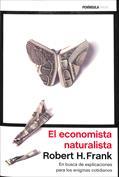 El economista naturalista. En busca de explicaciones para los enigmas cotidianos