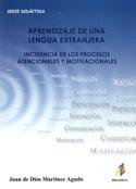 Aprendizaje de una lengua extranjera. Incidencia de los procesos atencionales y motivacionales