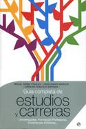Guía completa de estudios y carreras. Universidades, formación profesional, enseñanzas artísticas