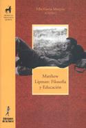 Matthew Lipman. Filosofía y educación