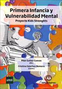 Primera infancia y vulnerabilidad mental. Proyecto kids strengths