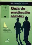 Guía de mediación escolar. Programa comprensivo de actividades de 6 a 16 años