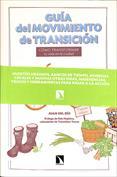 Guía del movimiento de transición. Cómo transformar tu vida en la ciudad