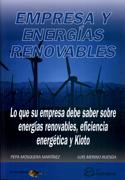 Empresa y energías renovables. Lo que su empresa debe saber sobre energías renovables