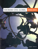 Sociedad civil global, 2004 2005. Petróleo y activismo, redefiniendo la democracia, voluntariado
