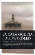 La cara oculta del petróleo