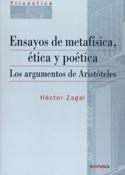 Ensayos de metafísica, ética y poética.  Los argumentos de Aristóteles
