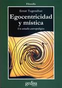 Egocentricidad y mística. Un estudio antropológico