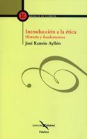 Introducción a la ética. Historia y fundamentos
