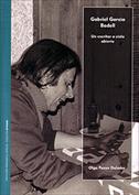 Gabriel García Badell. Un escritor a cielo abierto