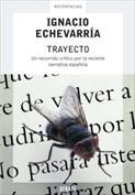 Trayecto. Un recorrido crítico por la reciente narrativa española