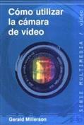 Cómo utilizar la cámara de vídeo