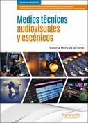 Medios técnicos audiovisuales y escénicos