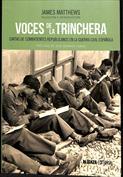 Voces de la trinchera. Cartas de combatientes republicanos en la Guerra Civil española