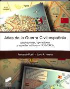 Atlas de la guerra civil española. Antecedentes, operaciones y secuelas militares