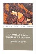 La huella celta en España e Irlanda