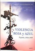 Portada Violencia roja y azul, España, 1936 1950(A)