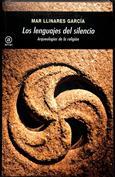 Los lenguajes del silencio. Arqueologías de la religión